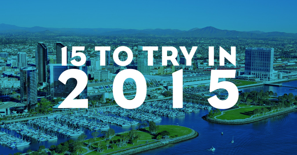 15 Things You Must Try in San Diego in 2015